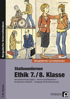 Stationenlernen Ethik 7./8. Klasse - Röser, Winfried