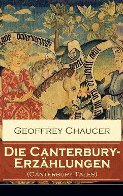 Die Canterbury-Erzählungen (Canterbury Tales) (eBook, ePUB) - Chaucer, Geoffrey
