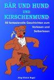 Bär und Hund und Kirschenmund (eBook, ePUB)