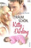 Träum schön, Kitty-Darling (eBook, ePUB)