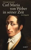 Carl Maria von Weber in seiner Zeit (eBook, ePUB)