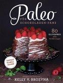 Paleo für Schokoladen-Fans (eBook, ePUB)