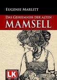 Das Geheimnis der alten Mamsell (eBook, ePUB)