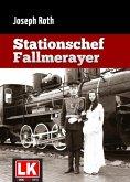 Stationschef Fallmerayer (eBook, ePUB)