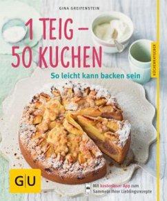 1 Teig - 50 Kuchen (Mängelexemplar) - Greifenstein, Gina