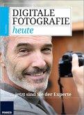 Digitale Fotografie heute (eBook, ePUB)