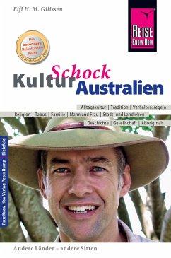 Reise Know-How KulturSchock Australien (eBook, ePUB) - Gilissen, Elfi H. M.