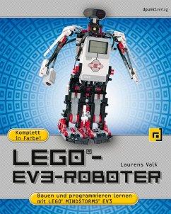 LEGO®-EV3-Roboter (eBook, ePUB) - Valk, Laurens