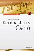 Kompaktkurs C# 5.0 (eBook, ePUB)