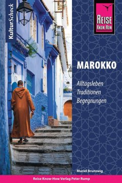 Reise Know-How KulturSchock Marokko (eBook, ePUB) - Brunswig, Muriel