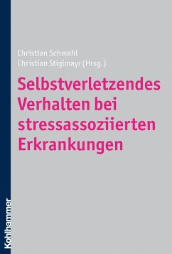Selbstverletzendes Verhalten bei stressassoziierten Erkrankungen (eBook, ePUB)