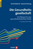 Die Gesundheitsgesellschaft (eBook, PDF)