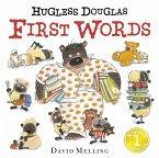Hugless Douglas First Words Board Book