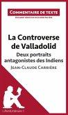 La Controverse de Valladolid de Jean-Claude Carrière - Deux portraits antagonistes des Indiens