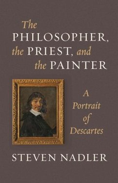 The Philosopher, the Priest, and the Painter - Nadler, Steven