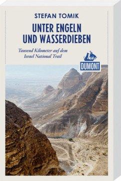 Unter Engeln und Wasserdieben (DuMont Reiseaben...