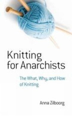 Knitting for Anarchists: The What, Why and How ...