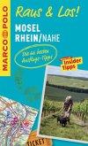MARCO POLO Raus & Los! Mosel, Rhein, Nahe