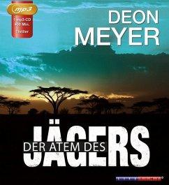 Der Atem des Jägers / Bennie Griessel Bd.1 (1 MP3-CDs) - Meyer, Deon