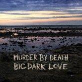Big Dark Love (Lp+Mp3)