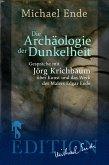 Die Archäologie der Dunkelheit (eBook, ePUB)