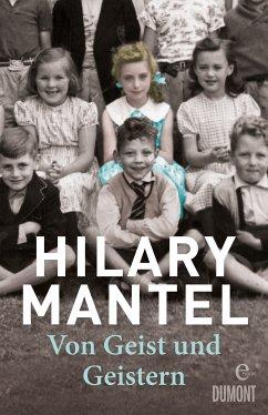 Von Geist und Geistern (eBook, ePUB) - Mantel, Hilary