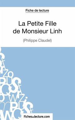 La Petite Fille de Monsieur Linh - Philippe Claudel (Fiche de lecture) - Grosjean, Vanessa; Fichesdelecture
