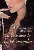 Die Eroberung der Lady Cassandra / Fairbourne Quartett Bd.2 (eBook, ePUB)