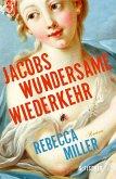 Jacobs wundersame Wiederkehr (eBook, ePUB)