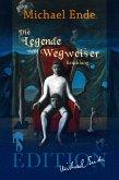 Die Legende vom Wegweiser (eBook, ePUB)