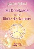 Das Dodekaeder und die fünfte Herzkammer (eBook, ePUB)