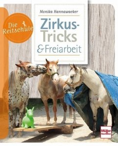 Zirkus-Tricks & Freiarbeit - Hannawacker, Monika