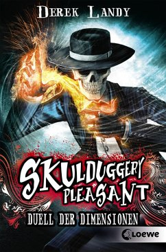 Duell der Dimensionen / Skulduggery Pleasant Bd.7 (eBook, ePUB) - Landy, Derek