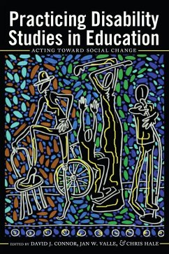 Practicing Disability Studies in Education