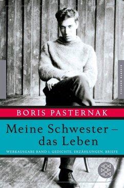 Meine Schwester - das Leben (eBook, ePUB) - Pasternak, Boris