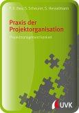 Praxis der Projektorganisation (eBook, PDF)