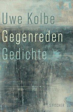 Gegenreden (eBook, ePUB) - Kolbe, Uwe