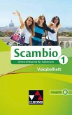 Scambio B 1 Vokabelheft