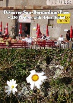 Discover San-Bernardino-Pass (eBook, ePUB) - Duthel, Heinz