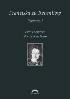 Franziska Gräfin zu Reventlow: Romane 1 (eBook, PDF) - Tebben, Karin