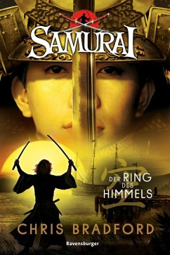 Der Ring des Himmels / Samurai Bd.8 (eBook, ePUB) - Chris, Bradford