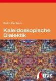 Kaleidoskopische Dialektik (eBook, PDF)