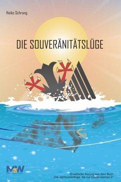 Die Souveränitätslüge (eBook, PDF) - Schrang, Heiko