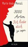 3000 Arten, Ich liebe dich zu sagen (eBook, ePUB)