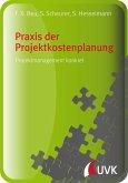 Praxis der Projektkostenplanung (eBook, PDF)