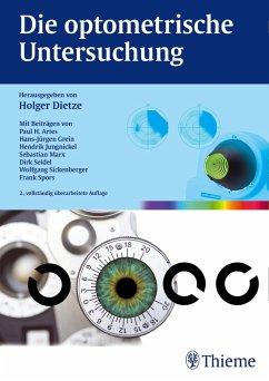Die optometrische Untersuchung - Dietze, Holger