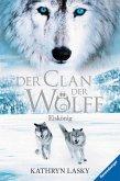Eiskönig / Der Clan der Wölfe Bd.4 (eBook, ePUB)