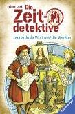 Leonardo da Vinci und die Verräter / Die Zeitdetektive Bd.33 (eBook, ePUB)