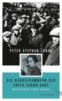 Die Dunkelkammern der Edith Tudor-Hart (eBook, ePUB) - Jungk, Peter Stephan