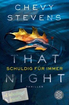 That Night - Schuldig für immer (eBook, ePUB) - Stevens, Chevy